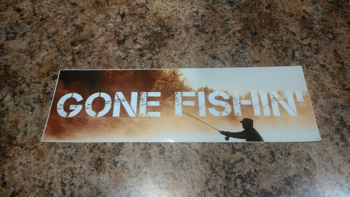 Bumper Sticker Gone Fishin 204 Lewiston Roundup