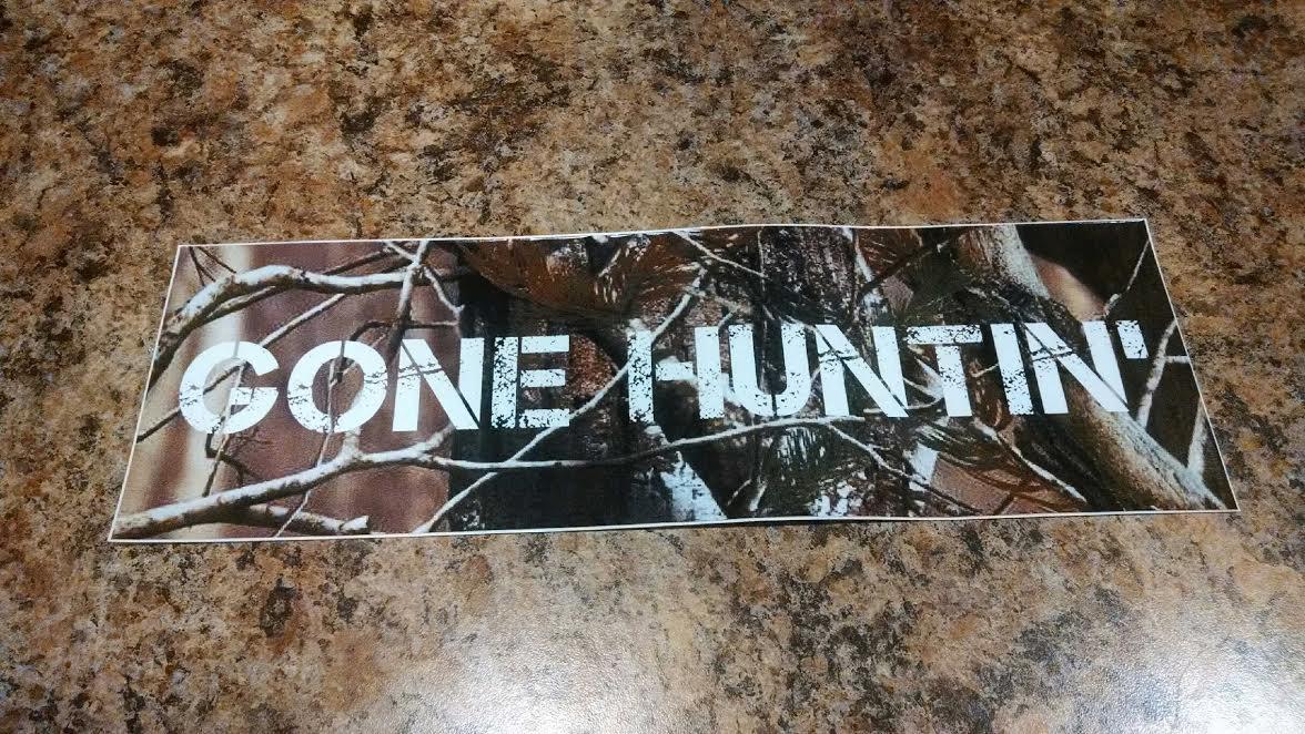 Bumper Sticker Gone Huntin 203 Lewiston Roundup